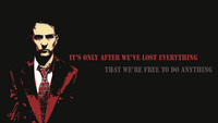 fight club it is only after we've lost everything that we're free to do anything movie