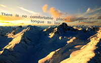 there is no comfortable place for your tongue to lay mountain snow